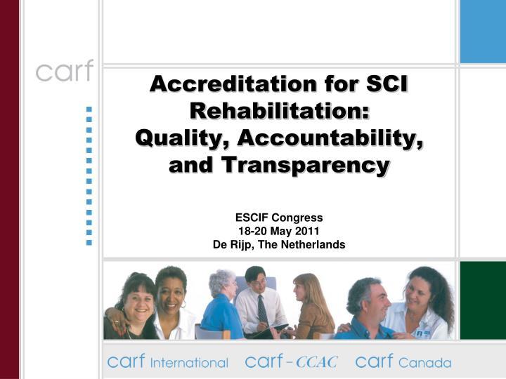 Accreditation for SCI Rehabilitation: