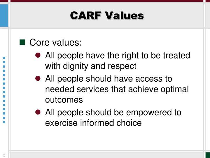CARF Values
