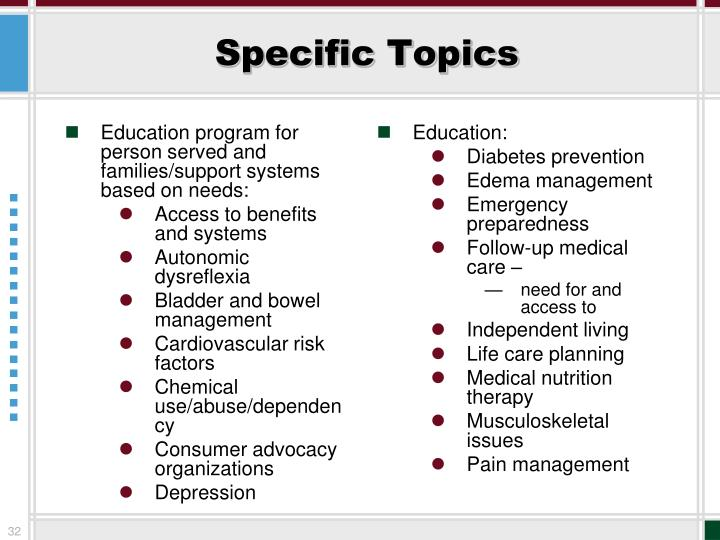 Education program for person served and families/support systems based on needs: