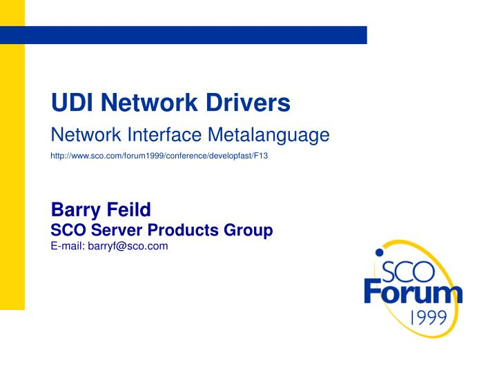 UDI Network Drivers