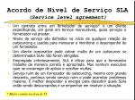 acordo de n vel de servi o sla service level agreement