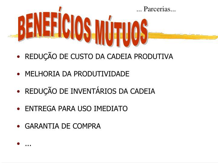 REDUÇÃO DE CUSTO DA CADEIA PRODUTIVA