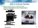 zed 2 critical facility