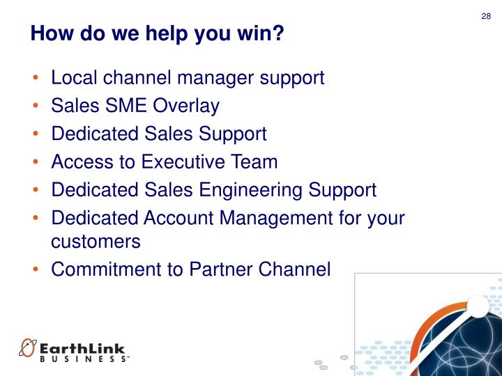 How do we help you win?