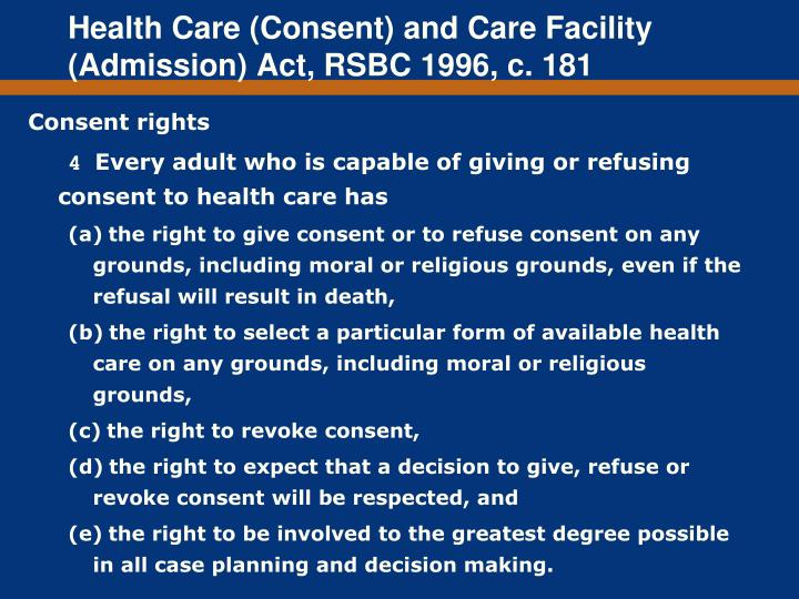 Health Care (Consent) and Care Facility (Admission) Act, RSBC 1996, c. 181