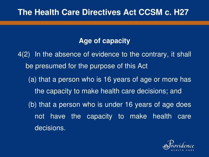 The Health Care Directives Act CCSM c. H27
