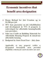 economic incentives that benefit area designation