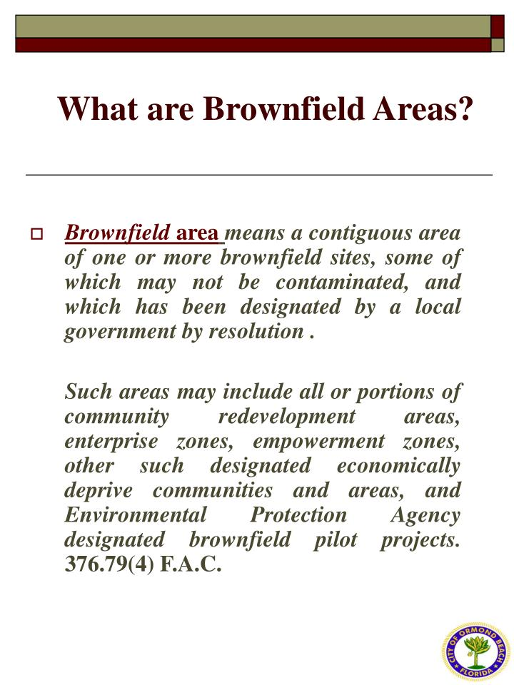 What are Brownfield Areas?