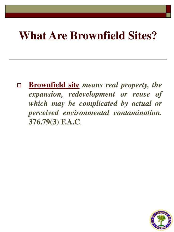 What Are Brownfield Sites?