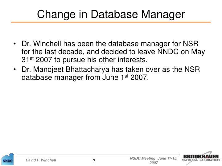 Dr. Winchell has been the database manager for NSR for the last decade, and decided to leave NNDC on May 31