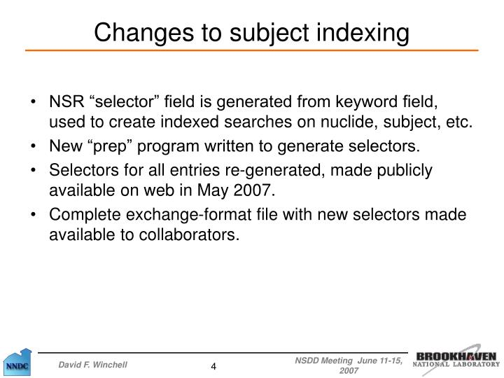 """NSR """"selector"""" field is generated from keyword field, used to create indexed searches on nuclide, subject, etc."""