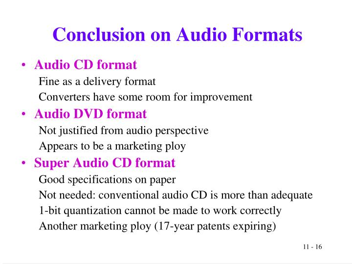 Conclusion on Audio Formats