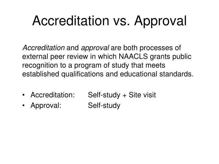 Accreditation vs. Approval