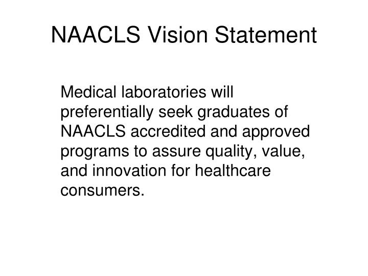 NAACLS Vision Statement