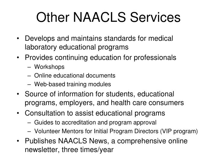 Other NAACLS Services
