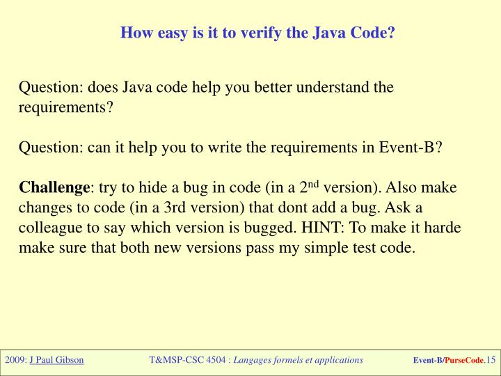 How easy is it to verify the Java Code?
