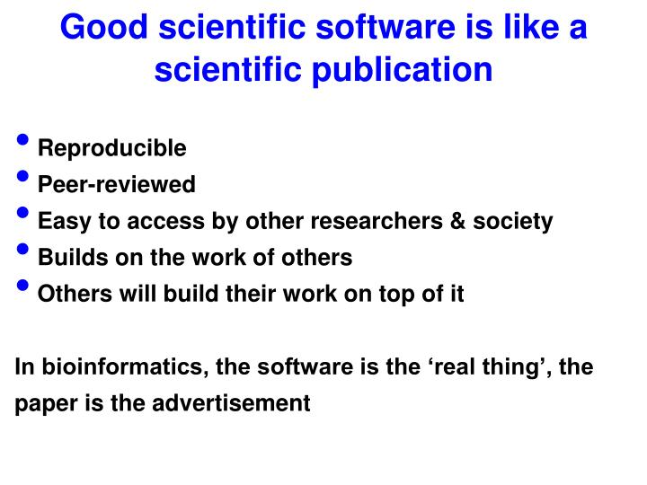 Good scientific software is like a scientific publication