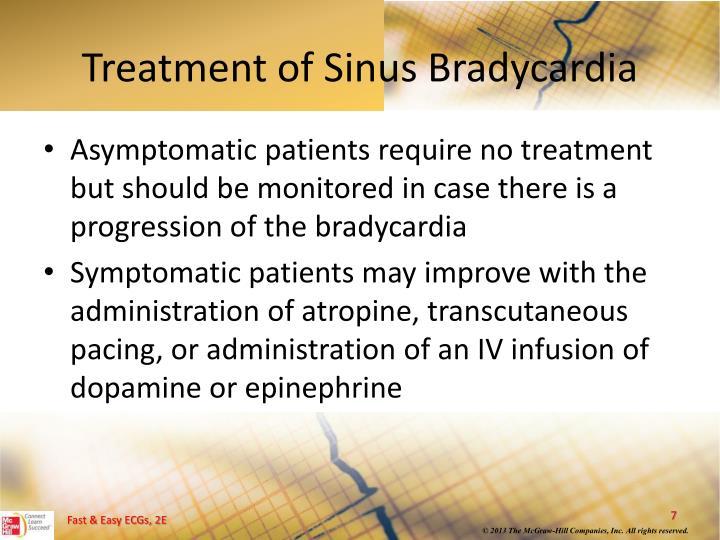 Treatment of Sinus Bradycardia
