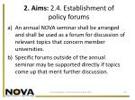 2 aims 2 4 establishment of policy forums
