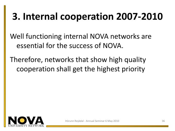 3. Internal cooperation 2007-2010