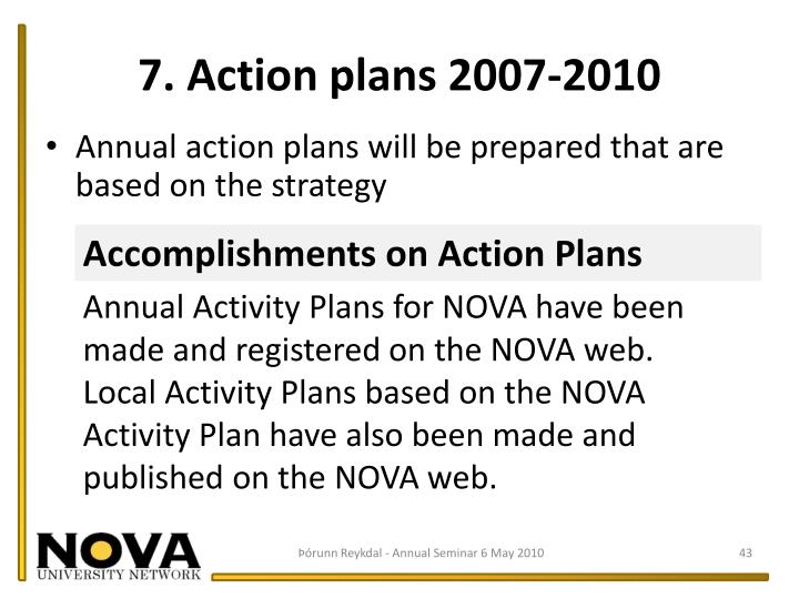 7. Action plans 2007-2010