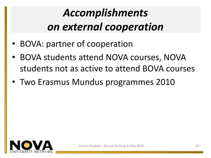 Accomplishments                                        on external cooperation