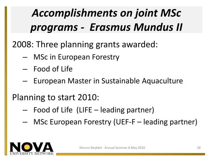 Accomplishments on joint MSc programs -  Erasmus Mundus II