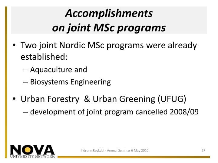 Accomplishments                                            on joint MSc programs