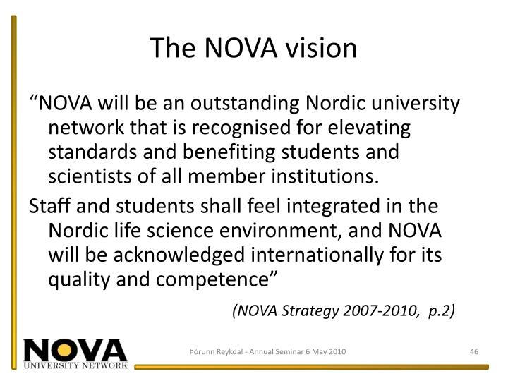 The NOVA vision