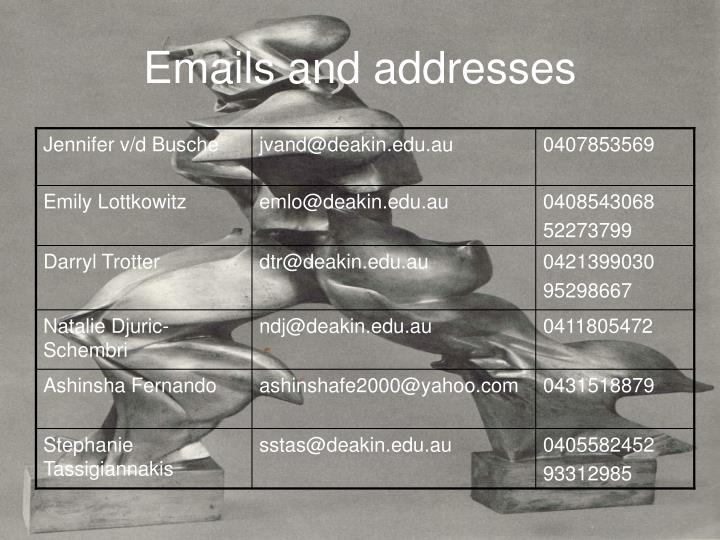Emails and addresses