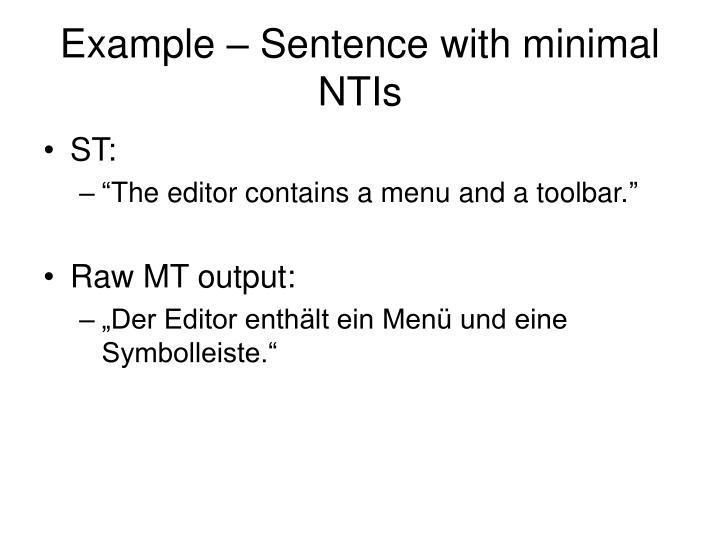 Example – Sentence with minimal NTIs