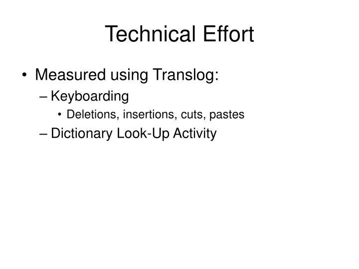 Technical Effort