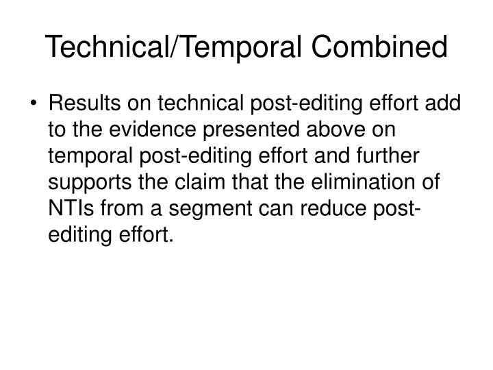 Technical/Temporal Combined
