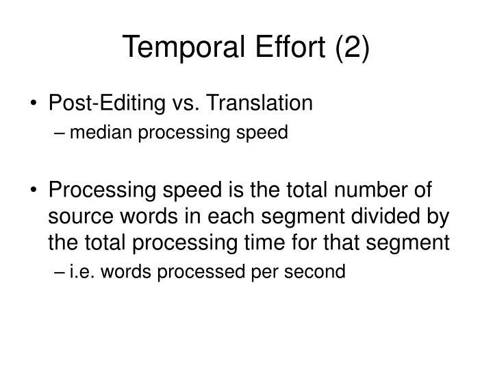Temporal Effort (2)