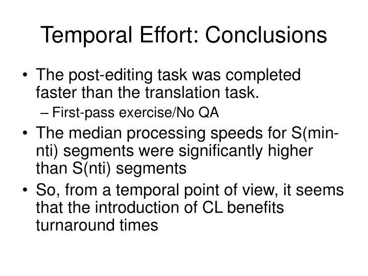 Temporal Effort: Conclusions