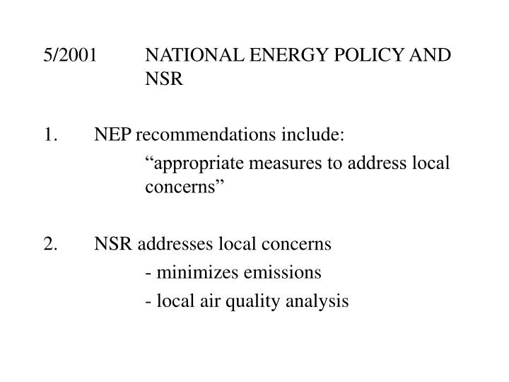 5/2001NATIONAL ENERGY POLICY AND NSR