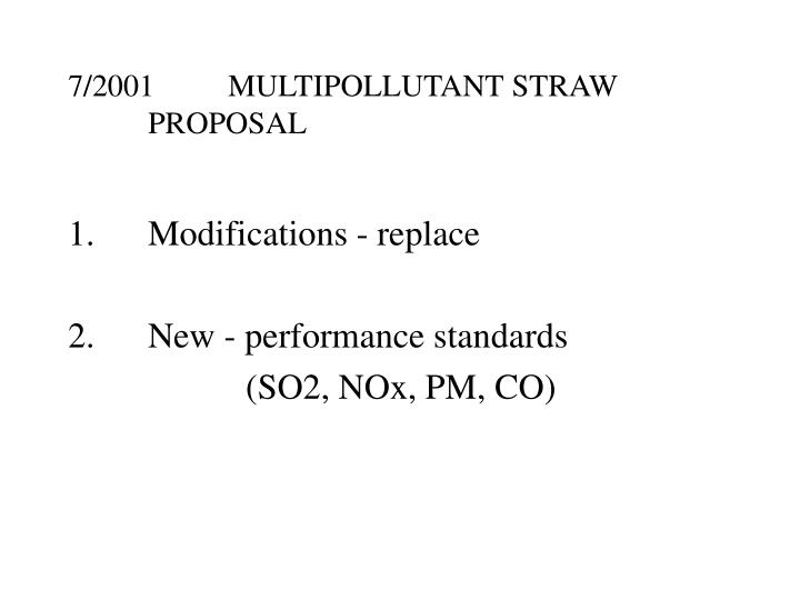 7/2001MULTIPOLLUTANT STRAW PROPOSAL