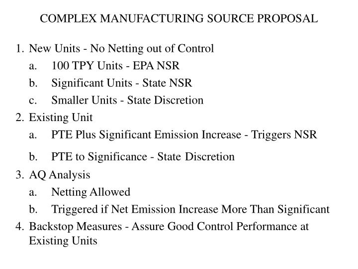 COMPLEX MANUFACTURING SOURCE PROPOSAL