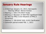 january rule hearings