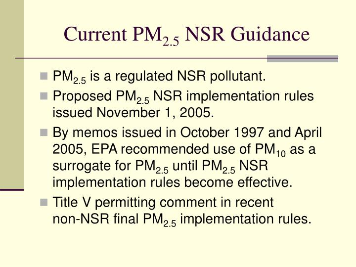 Current pm 2 5 nsr guidance