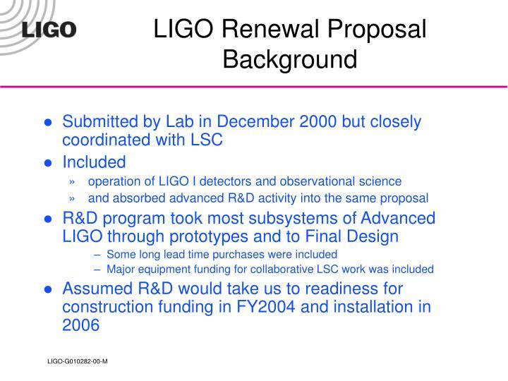 LIGO Renewal Proposal Background