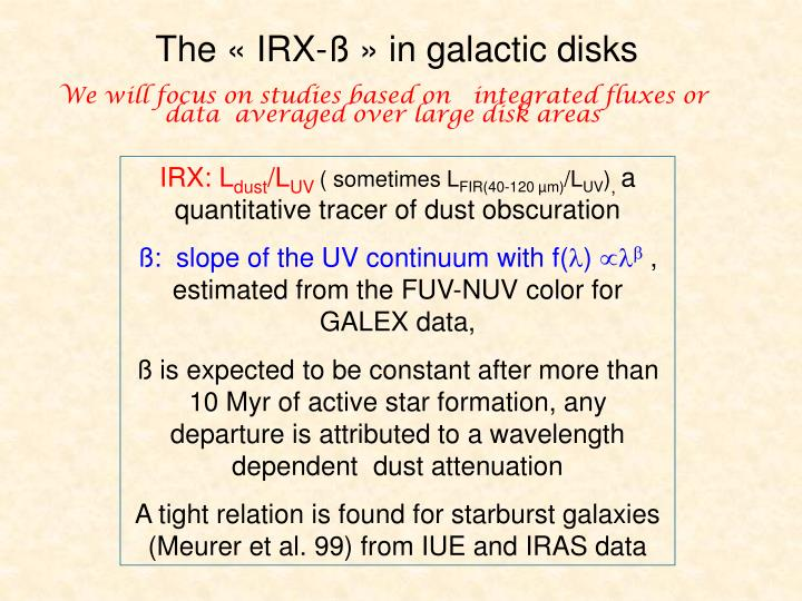 The « IRX-ß » in galactic disks