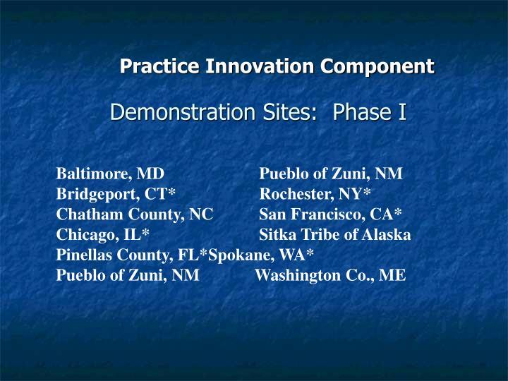 Demonstration Sites:  Phase I