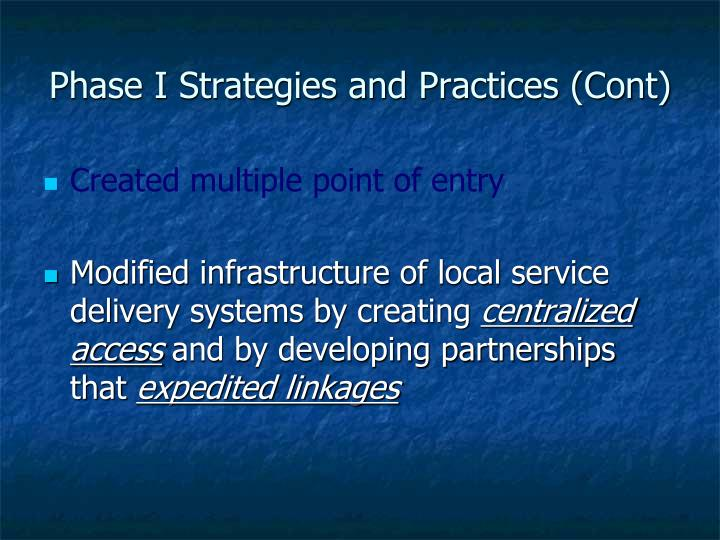 Phase I Strategies and Practices (Cont)