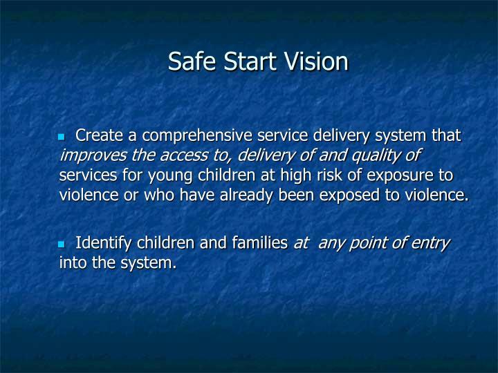 Safe Start Vision