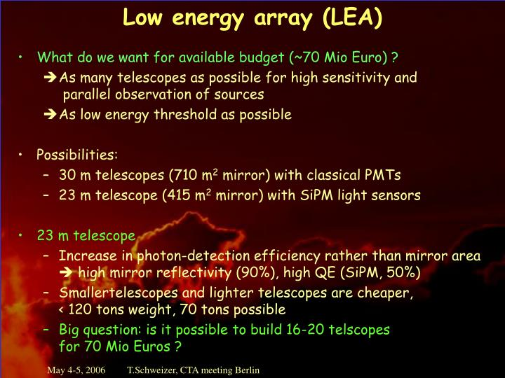 Low energy array (LEA)