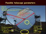 possible telescope parameters