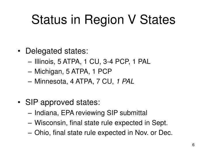 Status in Region V States
