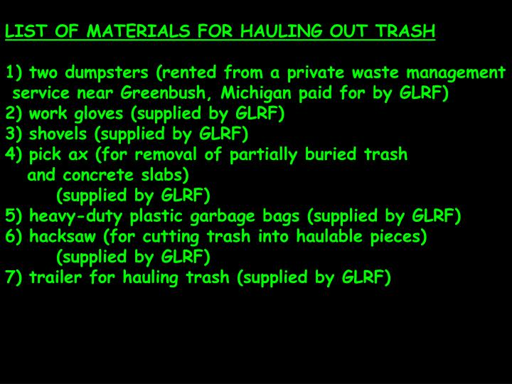 LIST OF MATERIALS FOR HAULING OUT TRASH