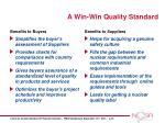 a win win quality standard